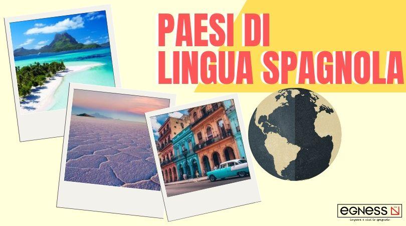 paesi lingua spagnola